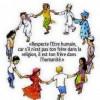 «RESPECTE L'ETRE HUMAIN, CAR S'IL N'EST PAS TON FRERE DANS LA RELIGION, IL EST TON FRERE DANS L'HUMANITE»